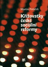 Křižovatky české sociální reformy