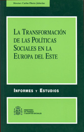 La transformación de las políticas sociales en la Europa del Este