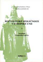 Rozvoj české společnosti v Evropské unii