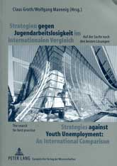 Strategies against Youth Unemployment: An International Comparison