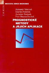 Prognosticke metody a jejich aplikace